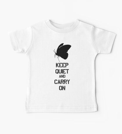 Keep Quiet and Carry on MGS V Baby Tee