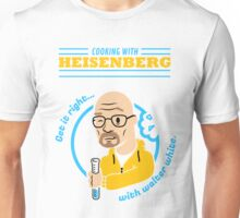 Cooking with Heisenberg Unisex T-Shirt