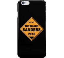 Bernie Sanders for president 2016 - Road Sign iPhone Case/Skin