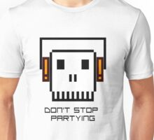 Don't Stop Partying Unisex T-Shirt