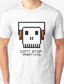 Don't Stop Partying T-Shirt