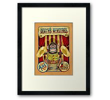 Death's Minstrel: Jolly Chimp Sideshow Banner Framed Print