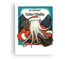 Father Cthulhu Canvas Print