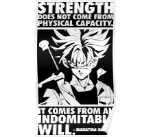 Strength Comes From An Indomitable Will - Future Trunks Poster