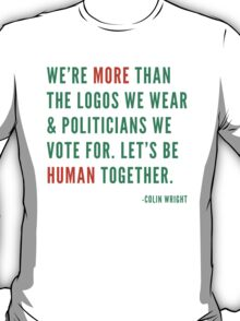 Let's Be Human T-Shirt