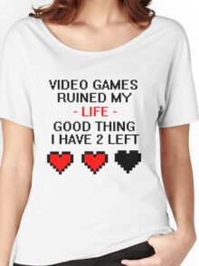 Video Games Ruined My Life Women's Relaxed Fit T-Shirt