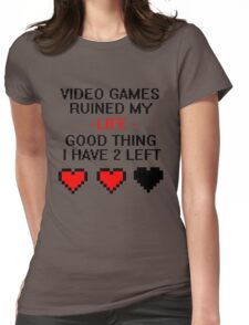 Video Games Ruined My Life Womens Fitted T-Shirt