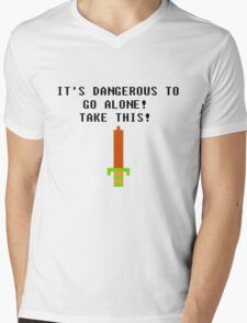 It's Dangerous To Go Alone... Mens V-Neck T-Shirt