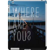 Where Are You? iPad Case/Skin