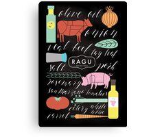 I Ragu, Do You? Canvas Print