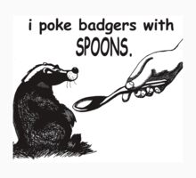 i poke badgers with spoons. by craigyule