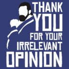 Wrestling: Damien Sandow - Thank You For Your Irrelevant Opinion! by UberPBnJ