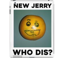 Who Jerry New This iPad Case/Skin