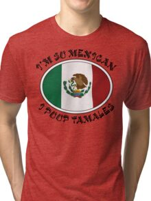 Very Funny Mexican Tri-blend T-Shirt