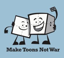 Make Toons Not War by Timbuktoons