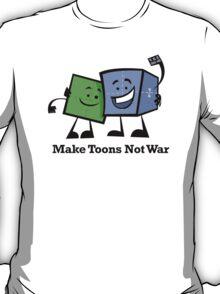 Make Toons Not War T-Shirt
