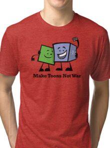 Make Toons Not War Tri-blend T-Shirt