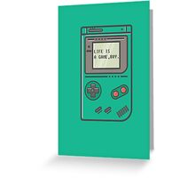 Life is a game, boy. Greeting Card