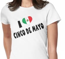 I Love Cinco de Mayo Womens Fitted T-Shirt