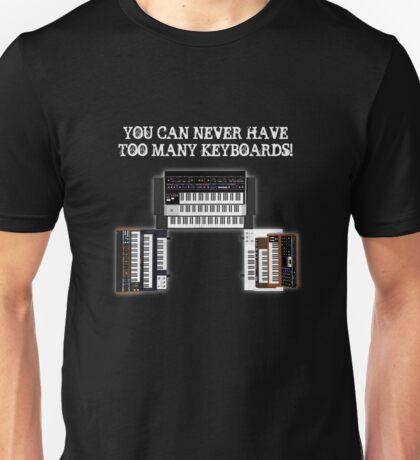 Too Many Keyboards! Unisex T-Shirt