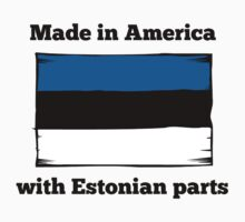 Made In America With Estonian Parts Kids Tee