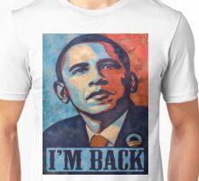 IM BACK OBAMA TEE Unisex T-Shirt