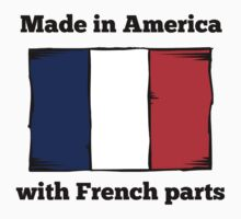 Made In America With French Parts Kids Tee
