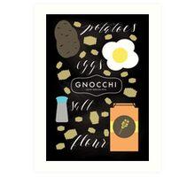 Gnantastic Gnocchi! Art Print
