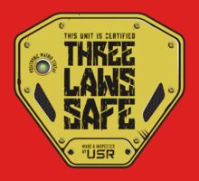 This Unit is THREE LAWS SAFE (Three Laws of Robotics) Kids Tee