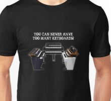 Too Many Keyboards! Unisex T-Shirt