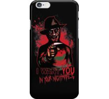 I want You in your nightmares iPhone Case/Skin
