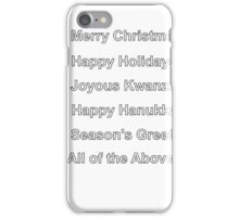 Merry Christmas Happy Holidays Seasons Greetings Hanukkah Kwanzaa iPhone Case/Skin