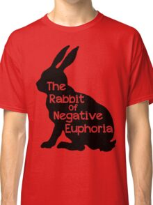 Not a Happy Bunny Variation Classic T-Shirt