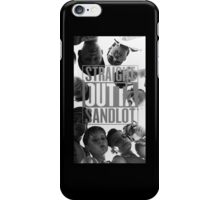 Straight Outta Sandlot iPhone Case/Skin