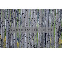 God Bless This Home - Aspens  Photographic Print
