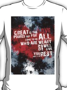 Matt 11:28 Encouragement Verse T-Shirt