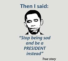 Congrats, Mr President! Unisex T-Shirt
