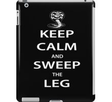 Keep Calm and Sweep the Leg iPad Case/Skin