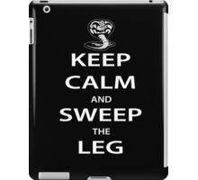 Keep Calm and Sweep the Leg iPad Case/Skin