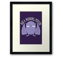 Not A Morning Person (Version 2) Framed Print