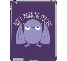 Not A Morning Person (Version 2) iPad Case/Skin
