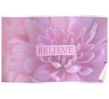 Believe - In Pink  Poster