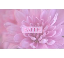 Faith In Pink  Photographic Print