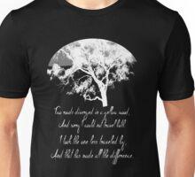 The Road Not Taken -- Robert Frost Unisex T-Shirt