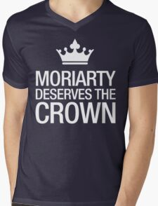 MORIARTY DESERVES THE CROWN (white type) Mens V-Neck T-Shirt