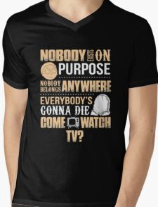 NOBODY EXISTS ON PURPOSE Mens V-Neck T-Shirt