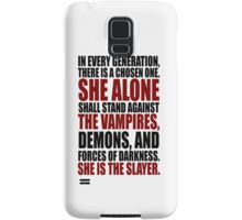 """In every generation..."" (Case) Samsung Galaxy Case/Skin"