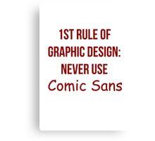 Graphic Design Comic Sans Typography Canvas Print