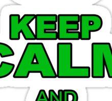 KEEP CLALM AND SK8 HARD Sticker