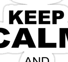 KEEP CALM AND STAND TALL Sticker